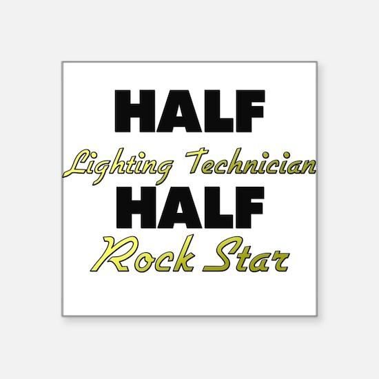 Half Lighting Technician Half Rock Star Sticker