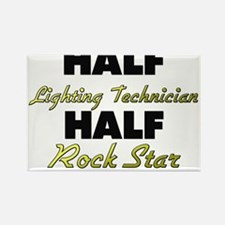 Half Lighting Technician Half Rock Star Magnets