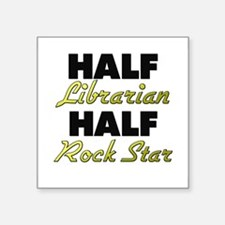 Half Librarian Half Rock Star Sticker