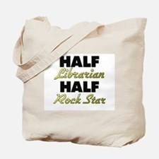 Half Librarian Half Rock Star Tote Bag