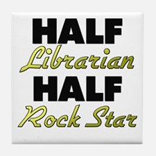 Half Librarian Half Rock Star Tile Coaster