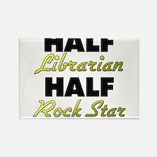 Half Librarian Half Rock Star Magnets