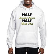 Half Learning Mentor Half Rock Star Hoodie