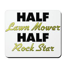 Half Lawn Mower Half Rock Star Mousepad