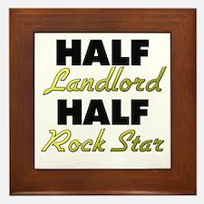 Half Landlord Half Rock Star Framed Tile