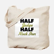 Half Judge Half Rock Star Tote Bag
