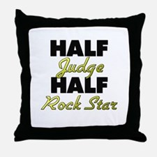 Half Judge Half Rock Star Throw Pillow