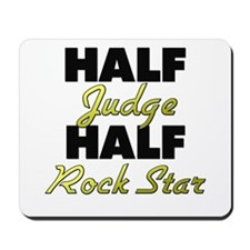 Half Judge Half Rock Star Mousepad