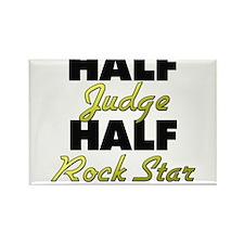 Half Judge Half Rock Star Magnets