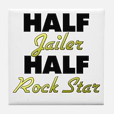 Half Jailer Half Rock Star Tile Coaster