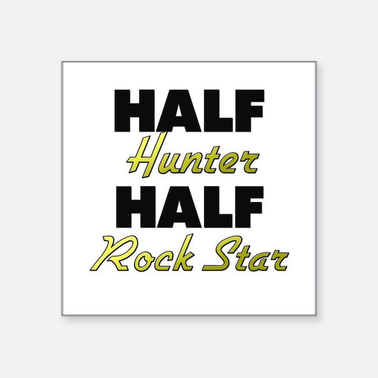 Half Hunter Half Rock Star Sticker