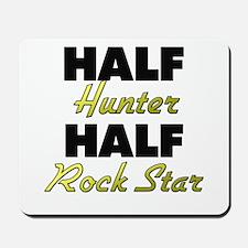 Half Hunter Half Rock Star Mousepad