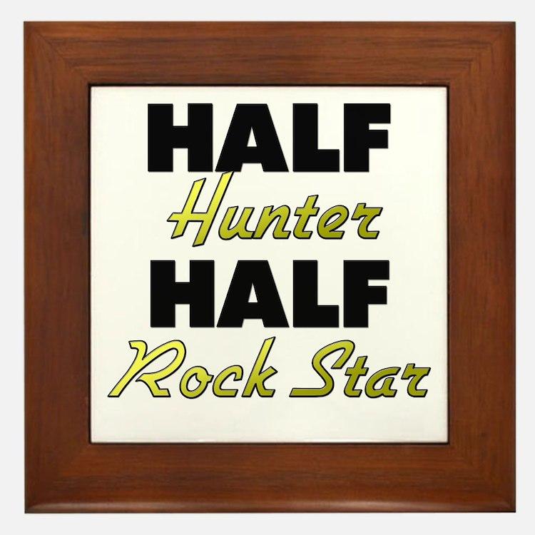 Half Hunter Half Rock Star Framed Tile