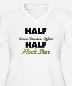 Half Human Resources Officer Half Rock Star Plus S