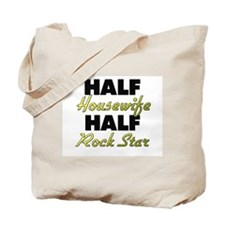 Half Housewife Half Rock Star Tote Bag
