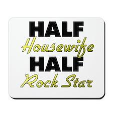 Half Housewife Half Rock Star Mousepad