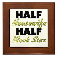Half Housewife Half Rock Star Framed Tile