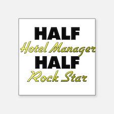 Half Hotel Manager Half Rock Star Sticker