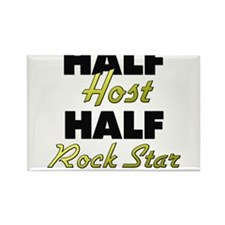 Half Host Half Rock Star Magnets