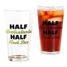 Half Horticulturist Half Rock Star Drinking Glass