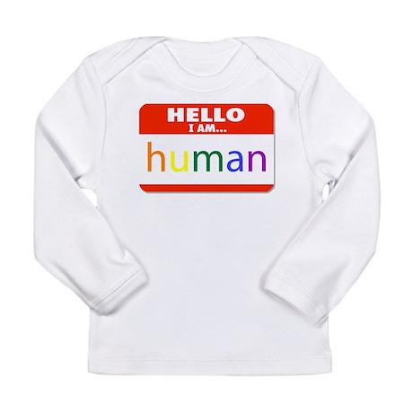 HELLO I AM... human Long Sleeve T-Shirt