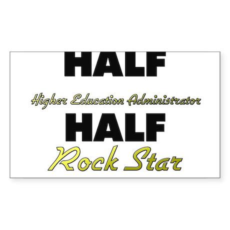 Half Higher Education Administrator Half Rock Star