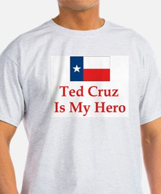 Ted Cruz is my hero T-Shirt