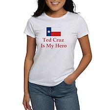 Ted Cruz is my hero T-Shirt