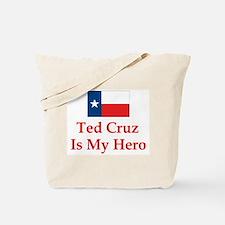 Ted Cruz is my hero Tote Bag