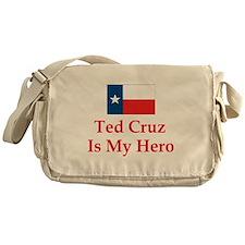 Ted Cruz is my hero Messenger Bag