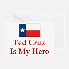 Ted Cruz is my hero Greeting Cards