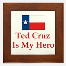 Ted Cruz is my hero Framed Tile