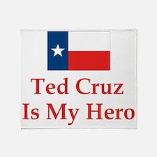 Ted Cruz is my hero Throw Blanket
