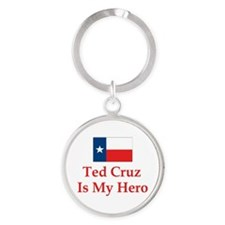 Ted Cruz is my hero Keychains