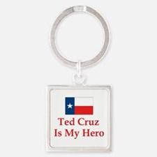 Ted Cruz is my hero Keychains