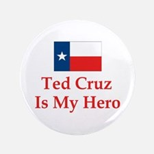 """Ted Cruz is my hero 3.5"""" Button (100 pack)"""