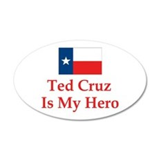 Ted Cruz is my hero Wall Decal