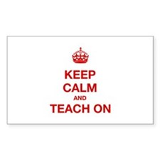 Keep Calm And Teach On Decal