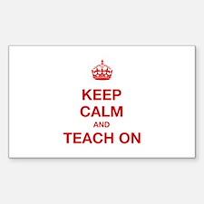 Keep Calm And Teach On Decal