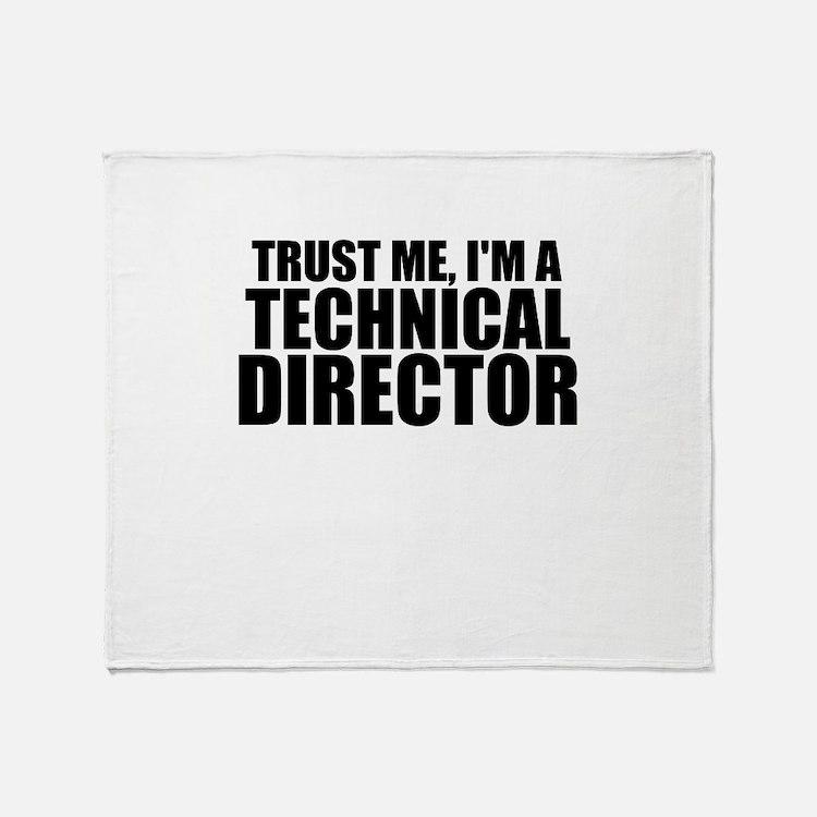 Trust Me, I'm A Technical Director Throw Blank