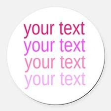 shades of pink text Round Car Magnet