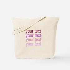shades of pink text Tote Bag