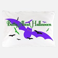 Batty About Halloween Pillow Case