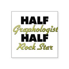 Half Graphologist Half Rock Star Sticker