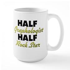 Half Graphologist Half Rock Star Mugs