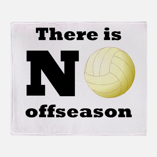 No Volleyball Offseason Throw Blanket