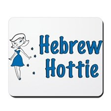 Hebrew Hottie Mousepad