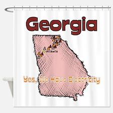 Georgia - Funny Motto Shower Curtain