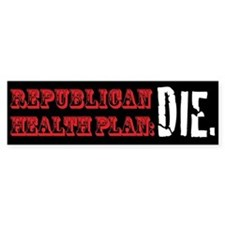 Republican Health Plan Bumper Bumper Sticker