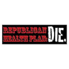 Republican Health Plan Bumper Bumper Stickers